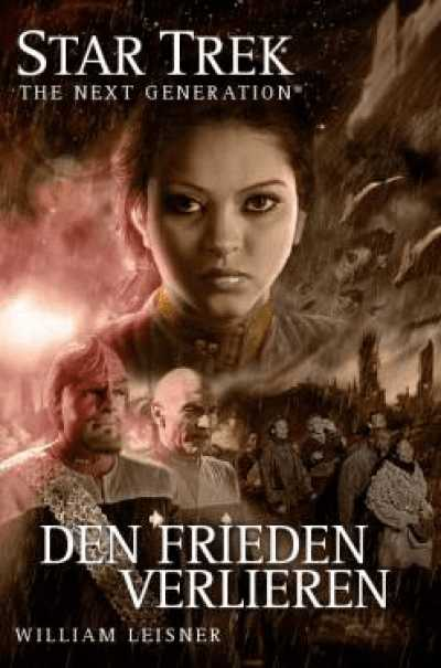 Star Trek - The Next Generation 6: Den Frieden verlieren